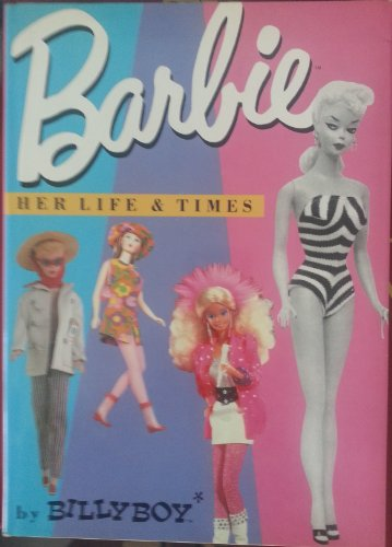 9780517565742: Barbie Her Life and Times