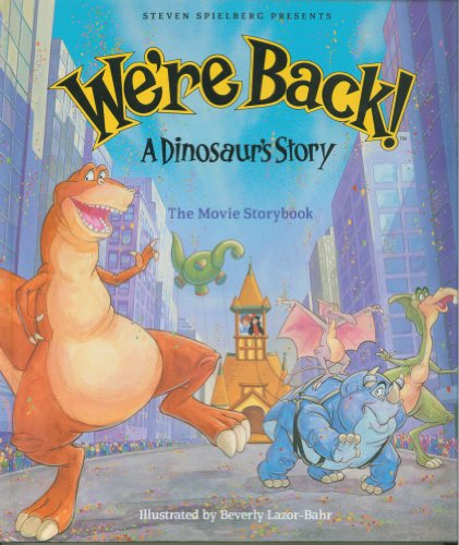9780517565995: We're Back a Dinosaur's Story