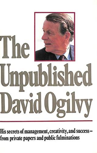 9780517566091: The Unpublished David Ogilvy