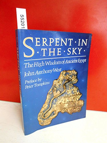 9780517566350: John Anthony West [Paperback] by Serpent in the Sky The High Wisdom of Ancien...
