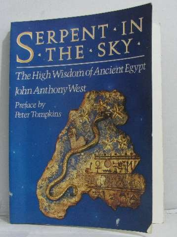 9780517566350: Serpent in the Sky, The High Wisdom of Ancient Egypt