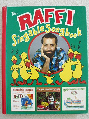 9780517566374: The Raffi Singable Songbook: A Collection of 51 Songs from Raffi's First Three Records for Young Children