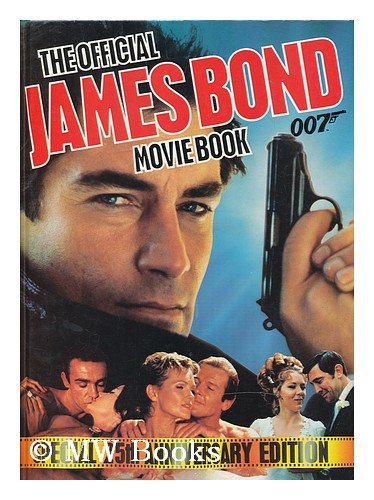 The Official James Bond 007 Movie Book: Hibbin, Sally