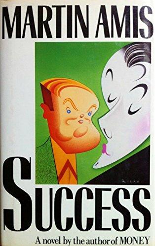 SUCCESS: Amis, Martin.
