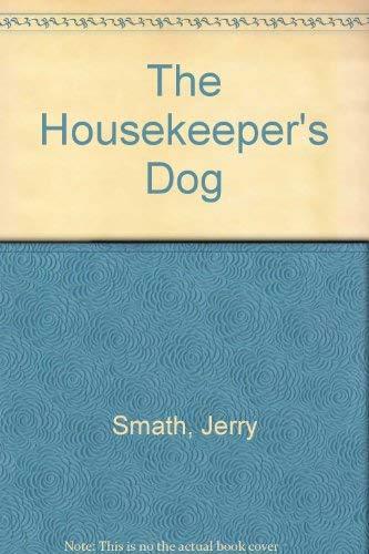 9780517566732: HOUSEKEEPERS DOG