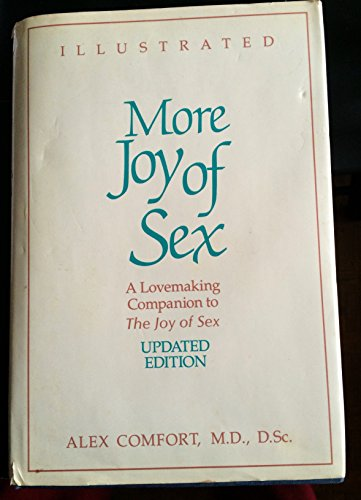 9780517566909: More Joy of Sex: A Lovemaking Companion to The Joy of Sex