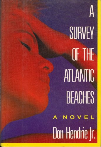 Survey of the Atlantic Beaches: Don Hendrie Jr.