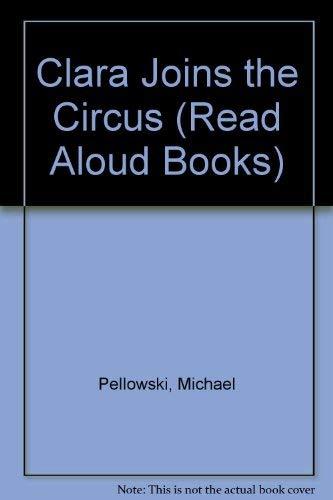 9780517567340: CLARA JOINS THE CIRCUS P (Read Aloud Books)