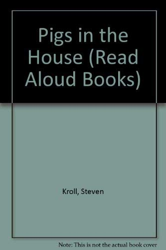9780517567449: PIGS IN THE HOUSE P (Read Aloud Books)