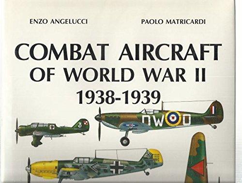 9780517567876: Combat Aircraft of World War II 1938-1939