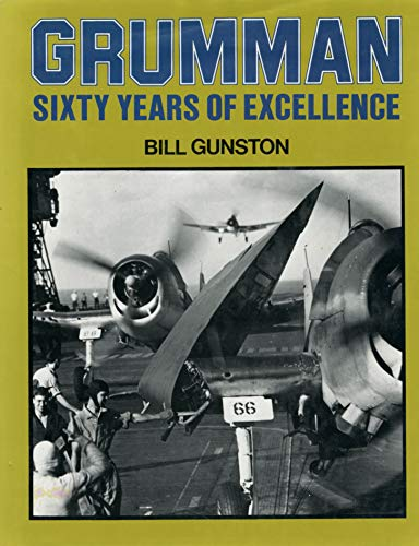 9780517567968: GRUMMAN: SIXTY YEARS OF EXCELLENCE.