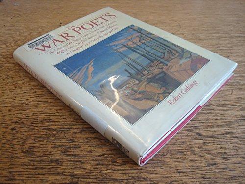 The War Poets: The Lives and Writings: Robert Giddings