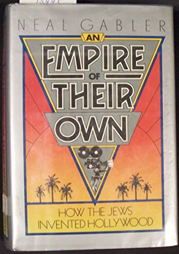 9780517568088: An Empire of Their Own: How the Jews Invented Hollywood