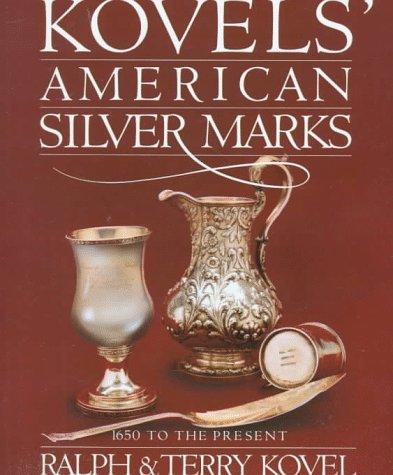 9780517568828: Kovels' American Silver Marks