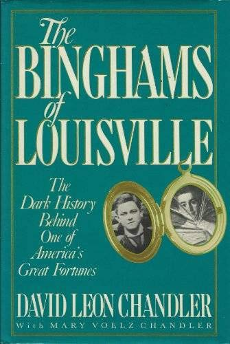 THE BINGHAMS OF LOUISVILLE