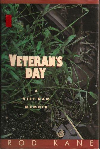 Veteran's Day: A Viet Nam Memoir.: Kane, Rod.