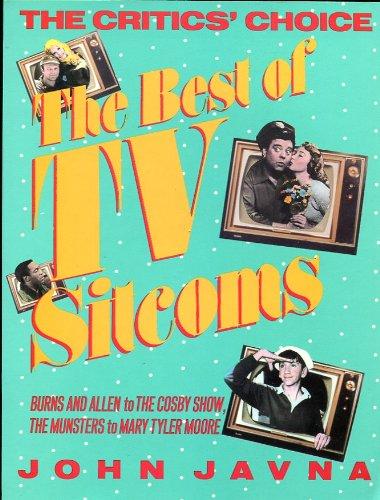 The Critics' Choice Best of TV Sitcoms: John Javna