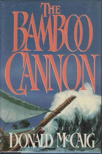 Bamboo Cannon: McCaig, Donald