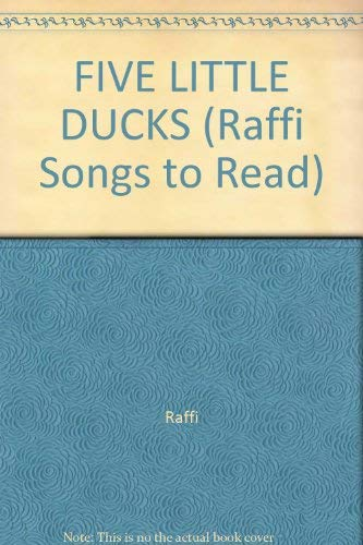 9780517569450: FIVE LITTLE DUCKS (Raffi Songs to Read)