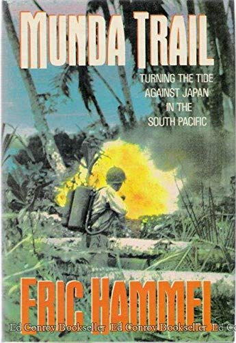 9780517569726: Munda Trail: Turning the Tide Against Japan in the South Pacific