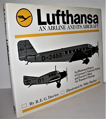 9780517570227: Lufthansa: An Airline and Its Aircraft
