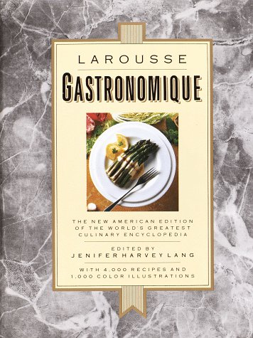 Larousse Gastronomique: The New American Edition of: Lang, Jenifer Harvey