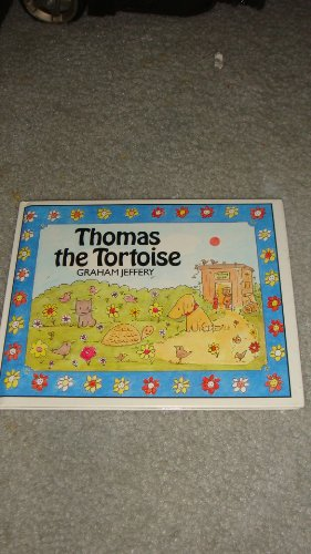 Thomas the Tortoise (9780517570432) by Jeffery, Graham