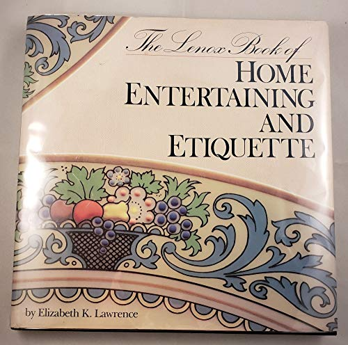 9780517570562: The Lenox Book of Home Entertaining and Etiquette