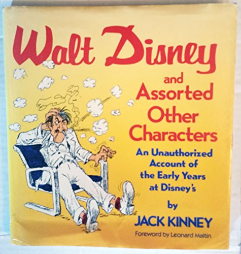 9780517570579: Walt Disney and Assorted Other Characters: An Unauthorized Account of the Early Years at Disney's