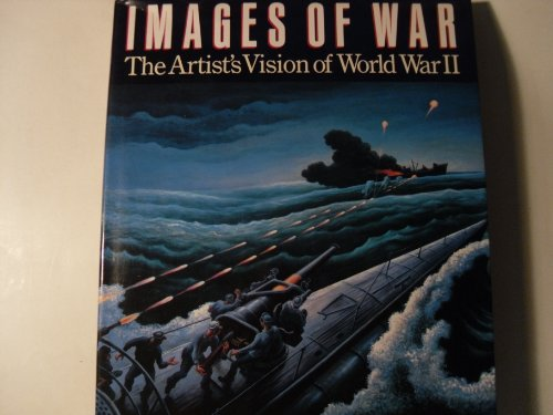 9780517570654: Images of War: The Artist's Vision of World War II