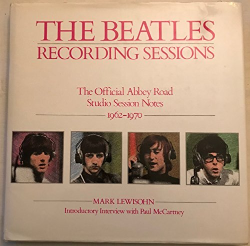 9780517570661: The Beatles Recording Sessions: The Official Abbey Road Studio Session Notes 1962-1970