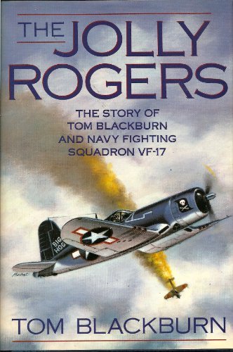 9780517570753: The Jolly Rogers: The Story of Tom Blackburn and Navy Fighting Squadron Vf-17