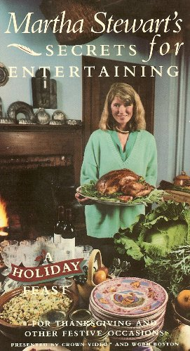 9780517570906: Martha Stewart's Secrets for Entertaining: A Holiday Feast for Thanksgiving and Other Festive Occasions [VHS]