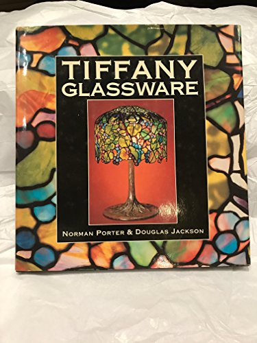 Tiffany Glassware.: Potter,Norman. Jackson,Douglas.