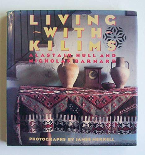 9780517571255: Living with Kilims