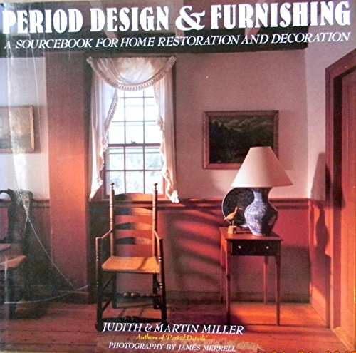 PERIOD DESIGN AND FURNISHING