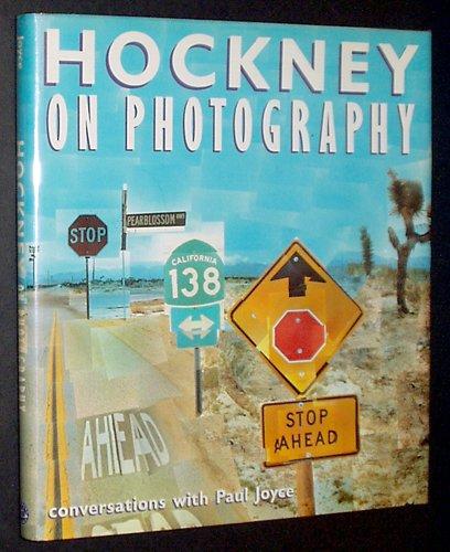Hockney on Photography: Conversations with Paul Joyce: Joyce, Paul