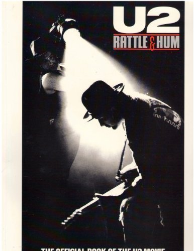 9780517572146: U2: Rattle and Hum : The Official Book of the U2 Movie : A Journey into the Heartland of Two Americans