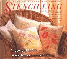 Carolyn Warrender's Book of Stencilling: How to Stencil Walls, Ceilings, Floors, Furniture &...