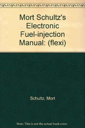 9780517572405: Mort Schultz's Electronic Fuel-injection Manual: (flexi)