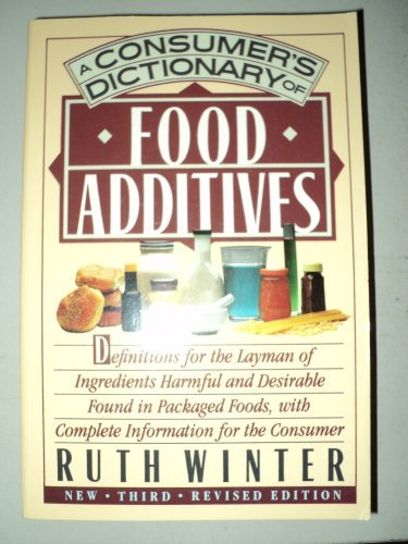 9780517572627: A Consumer's Dictionary of Food Additives: NEW Third Revised Edition