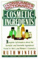9780517572634: A Consumer's Cosmetic Ingredients