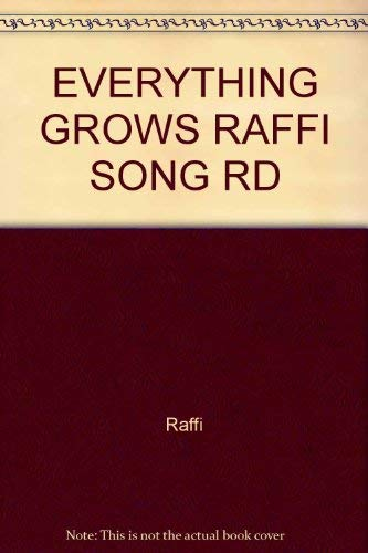 9780517572757: EVERYTHING GROWS RAFFI SONG RD