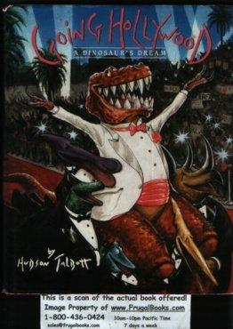 9780517573549: Going Hollywood : A Dinosaur's Dream