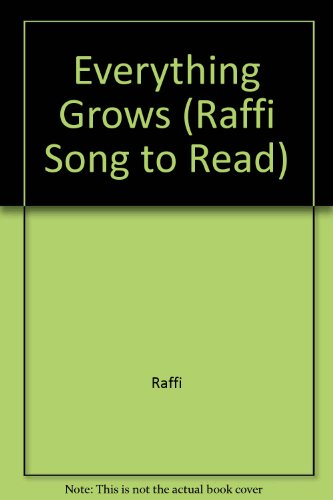 9780517573877: EVERYTHING GROWS (Raffi Songs to Read)
