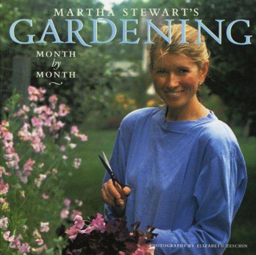 9780517574133: Martha Stewart's Gardening: Month by Month