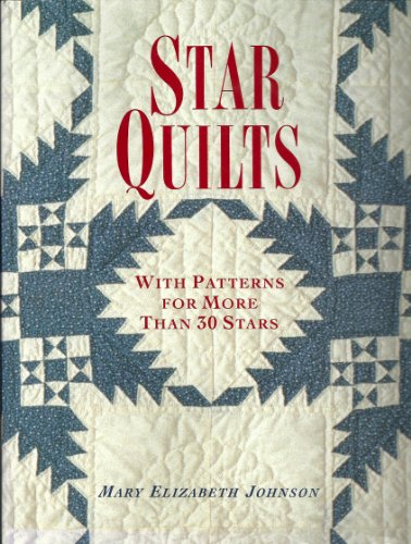 9780517574188: Star Quilts: With Patterns for More Than 30 Stars