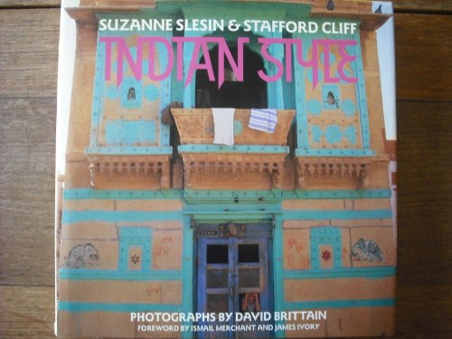 Indian Style: Suzanne Slesin and Stafford Cliff