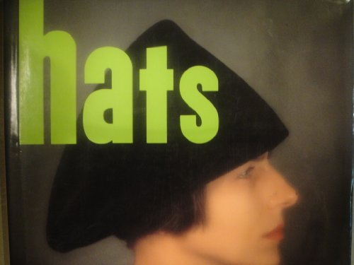 9780517574393: Hats: A Stylish History and Collector's Guide