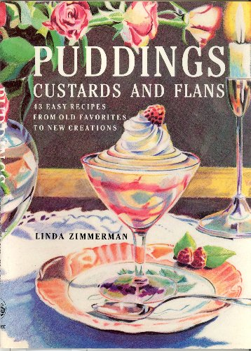 Puddings, Custards, And Flans